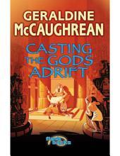 Casting the Gods Adrift