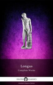 Delphi Complete Works of Longus (Illustrated)