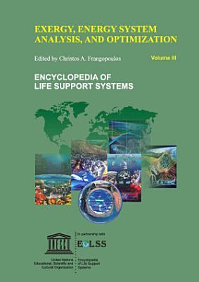 Exergy, Energy System Analysis and Optimization - Volume III
