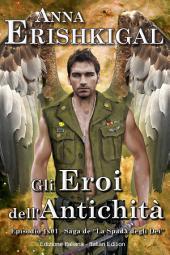Gli Eroi dell'Antichità (Edizione Italiana): Italian Edition