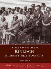 Kinloch:: Missouri's First All Black Town