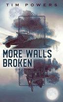 Download More Walls Broken Book