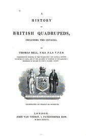 A History of British Quadrupeds, Including the Cetacea