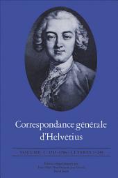 Correspondance générale d'Helvétius, Volume I: 1737-1756 / Lettres 1-249