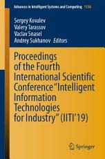 Proceedings of the Fourth International Scientific Conference    Intelligent Information Technologies for Industry     IITI   19  PDF