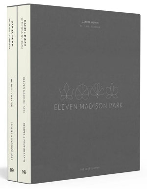 Eleven Madison Park  the Next Chapter  Signed Limited Edition