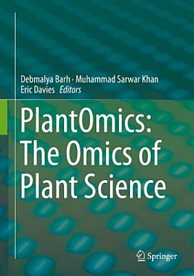 PlantOmics  The Omics of Plant Science
