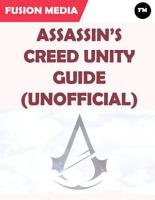Assassin s Creed Unity Guide  Unofficial  PDF