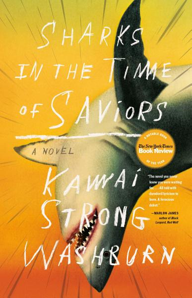 Download Sharks in the Time of Saviors Book