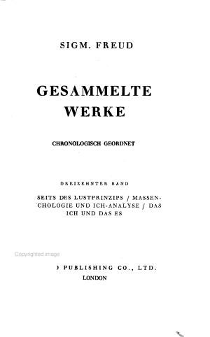 Bd  Jenseits des Lustprinzips  Massenpsychologie und Ich Analyse  Das Ich und das Es  1940 PDF