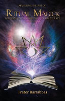 Mastering the Art of Ritual Magick