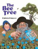 The Bee Tree Book