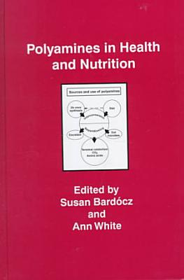 Polyamines in Health and Nutrition PDF