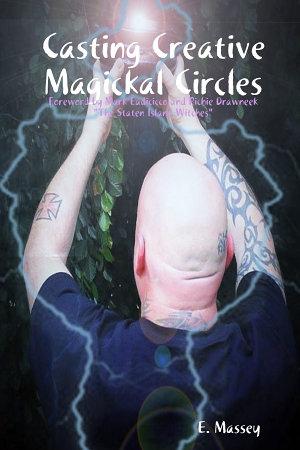 Casting Creative Magickal Circles