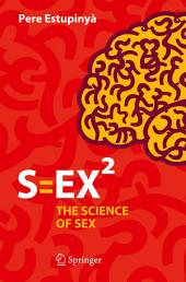 S=EX2: The Science of Sex