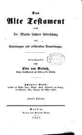 Das Alte Testament nach Dr. Martin Luthers Übersetzung: mit Einleitungen und erklärenden Anmerkungen