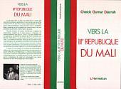 Vers la IIIème république du Mali