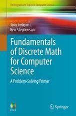 Fundamentals of Discrete Math for Computer Science PDF
