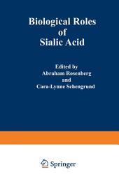 Biological Roles of Sialic Acid