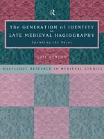 The Generation of Identity in Late Medieval Hagiography PDF