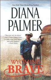 Wyoming Brave: A New York Times bestseller