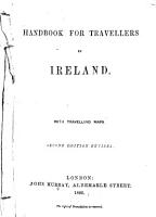 Handbook for Travellers in Ireland     Second edition revised PDF