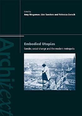 Embodied Utopias PDF