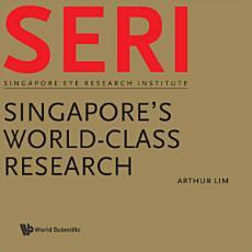 Seri  Singapore s World Class Research PDF