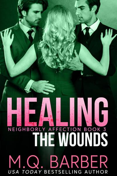 Download Healing the Wounds Book