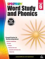 Spectrum Word Study and Phonics  Grade 6 PDF