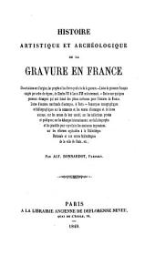 Histoire artistique et archéologique de la gravure en France