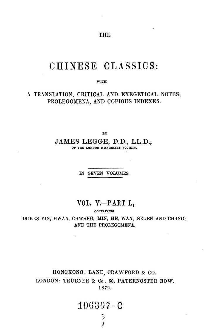 Dukes Yin, Hwan, Chwang, Min, He, Wan, Seuen and Ch'ing; and the prolegomena