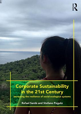Corporate Sustainability in the 21st Century