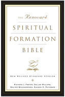 The Renovare Spiritual Formation Bible