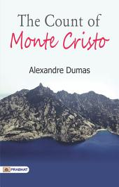 The Count of Monte Cristo, in Two Volumes