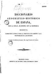 El diccionario geográfico histórico de España: por la Real Academia de Historia. Sección II