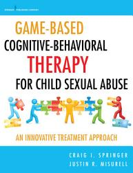 Game Based Cognitive Behavioral Therapy for Child Sexual Abuse PDF