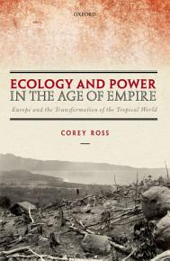Ecology and Power in the Age of Empire PDF
