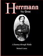 Herrmann the Great - A Journey through Media