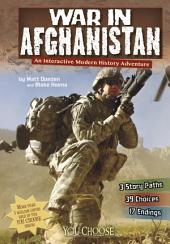 You Choose: War in Afghanistan: An Interactive Modern History Adventure