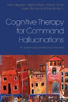 Cognitive Therapy for Command Hallucinations PDF