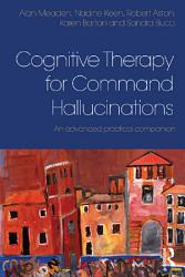 Cognitive Therapy For Command Hallucinations Book PDF