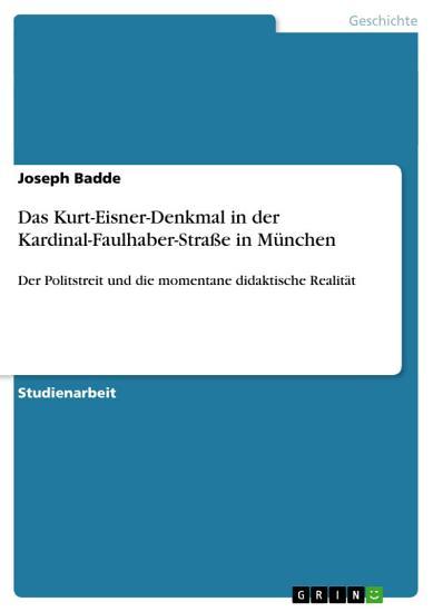 Das Kurt Eisner Denkmal in der Kardinal Faulhaber Stra  e in M  nchen PDF