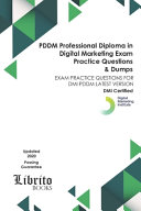 PDDM Professional Diploma in Digital Marketing EXAM Practice Questions   Dumps PDF