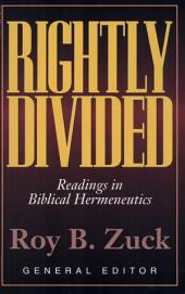 Rightly Divided: Readings in Biblical Hermeneutics