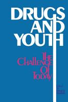 Drugs and Youth  The Challenge of Today PDF