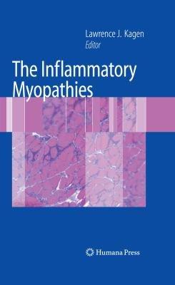 The Inflammatory Myopathies