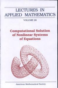 Computational Solution of Nonlinear Systems of Equations