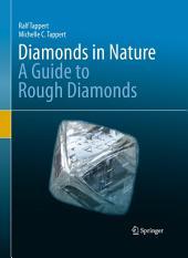 Diamonds in Nature: A Guide to Rough Diamonds