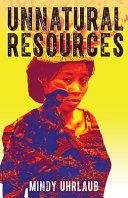 Download Unnatural Resources Book